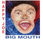 Big Mouth by Happy Joe
